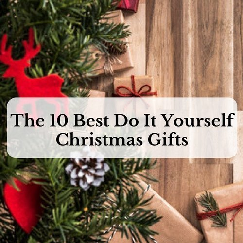 the 10 best do it yourself christmas gifts saving and simplicity. Black Bedroom Furniture Sets. Home Design Ideas