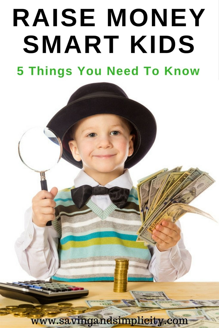Raise your children to be money smart. Five tips to help you raise smart money kids. Learn about money. How to spend, save and share. Money education